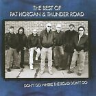 Pat Horgan - Best of and Thunder Road (2009)
