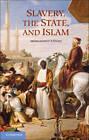 Slavery, the State, and Islam by Mohammed Ennaji (Hardback, 2013)