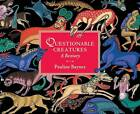 Questionable Creatures: A Bestiary by Pauline Baynes (Hardback, 2009)