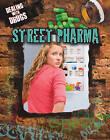 Street Pharma by Jessica Wilkins (Paperback, 2011)