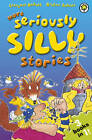 More Seriously Silly Stories! by Laurence Anholt (Paperback, 2012)