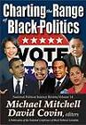 Charting the Range of Black Politics by Michael Mitchell (Paperback, 2012)