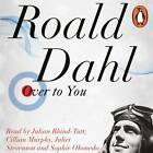 Over to You: Ten Stories of Flyers and Flying by Roald Dahl (CD-Audio, 2012)