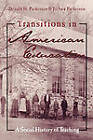 Transitions in American Education: A Social History of Teaching by Donald Parkerson, Jo Anne Parkerson (Paperback, 2001)