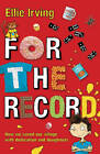 For the Record by Ellie Irving (Paperback, 2012)