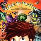 We Made You Out of Love (a Children's Picture Book) by Michael Marconi, Greg Marconi (Paperback / softback, 2011)