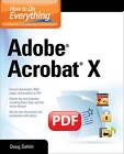 How to Do Everything Adobe Acrobat X by Doug Sahlin (Paperback, 2011)