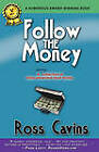 Follow the Money by Ross Cavins (Paperback / softback, 2010)