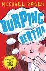 Burping Bertha by Michael Rosen (Paperback, 2012)