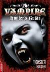 The Vampire Hunter's Guide by Otto De'Ath (Paperback, 2012)