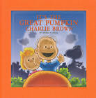 It's the Great Pumpkin, Charlie Brown by Charles M. Schulz (Hardback, 2010)
