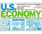 Field Guide to the U.S. Economy: A Compact and Irreverent Guide to Economic Life in America by James Heintz, Jonathan Teller-Elsberg, Nancy Folbre (Paperback, 2006)