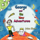 George and His New Adventures by John Shaw (Paperback / softback, 2010)
