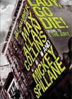 Mike Hammer: Lady, Go Die! by Mickey Spillane, Max Allan Collins (Hardback, 2012)