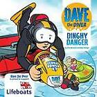 Dinghy Danger by Clive Wormald (Paperback, 2012)