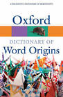 Oxford Dictionary of Word Origins by Oxford University Press Inc (Paperback, 2010)