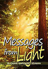 Messages from Light by Suzanne Margaret Seaman (Paperback, 2010)