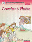 Oxford Storyland Readers: Level 2: Grandma's Photos by Oxford University Press (Paperback, 2004)