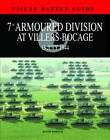 7th Armoured Division at Villers Bocage: 13th July 1944 by David Porter (Hardback, 2012)