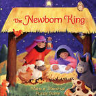 The Newborn King: Storybook with Puzzle Scene by Lori C Froeb (Board book, 2011)