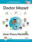 Doctor Mozart Music Theory Workbook Level 1B: In-Depth Piano Theory Fun for Music Lessons and Home Schooling by Paul Christopher Musgrave, Machiko Yamane Musgrave (Paperback, 2010)
