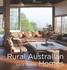 Rural Australian Homes by Leta Keens (Hardback, 2013)