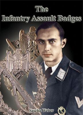 The Infantry Assault Badges by Sascha Weber