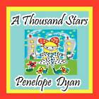 A Thousand Stars by Penelope Dyan (Paperback / softback, 2012)