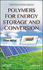 Polymers for Energy Storage and Conversion: Properties and Applications by Vikas Mittal (Hardback, 2013)