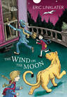 The Wind on the Moon by Eric Linklater (Paperback, 2013)