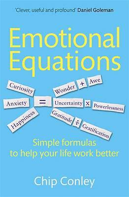 Conley, Chip, Emotional Equations: Simple formulas to help your life work better