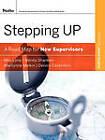 Stepping Up: A Road Map for New Supervisors: Participant Workbook by Miki Lane, Marilynne Malkin, Dennis Cavendish, Wendy Shanken (Paperback, 2007)