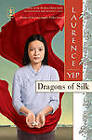 Dragons of Silk by Laurence Yep (Hardback, 2011)