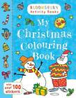 My Christmas Colouring Book by Bloomsbury Publishing PLC (Paperback, 2012)
