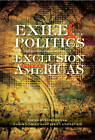 Exile & the Politics of Exclusion in the Americas by Sussex Academic Press (Hardback, 2012)