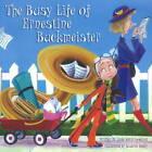 The Busy Life of Ernestine Buckmeister by Suzanne Beaky, Linda Ravin Lodding (Hardback, 2011)