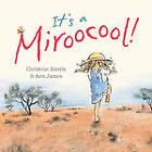 It's a Miroocool! by Christine Harris (Hardback, 2012)