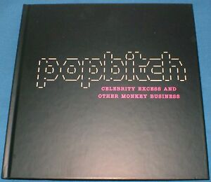 POP BITCH  CELEBRITY EXCESS  HARDBACK BOOK MINT CONDITION - Crook, Durham, United Kingdom - POP BITCH  CELEBRITY EXCESS  HARDBACK BOOK MINT CONDITION - Crook, Durham, United Kingdom