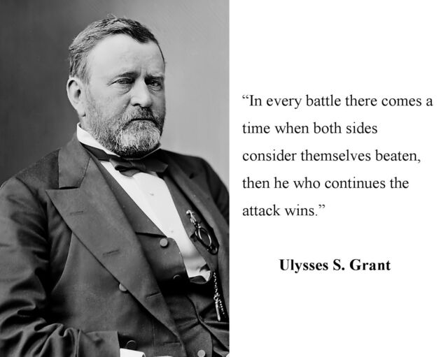 General Ulysses S. Grant Quote Civil War 8 x 10 Photo Picture #d1