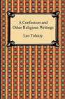 A Confession and Other Religious Writings by Leo Tolstoy (Paperback / softback, 2010)