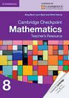 Cambridge Checkpoint Mathematics Teacher's Resource 8 by Lynn Byrd, Greg Byrd, Chris Pearce (CD-ROM, 2013)