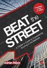 Beat the Street: A Trader's Guide to Consistently Scoring in the Markets by Adrian Manz (Paperback, 2013)