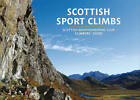 Scottish Sport Climbs: Scottish Mountaineering Club Climbers' Guide by Paul Tattersall, Neil Morrison, Orkney Climbing Club, Andy Wilby, Neil Shepherd, Andy Nisbet, Colin Moody, Dave MacLeod, Rab Anderson, Ian Taylor (Paperback, 2013)