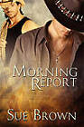 Morning Report by Sue Brown (Paperback / softback, 2011)