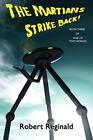 The Martians Strike Back! War of Two Worlds, Book Three by Robert Reginald (Paperback / softback, 2011)