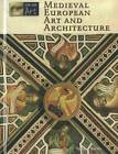 Medieval European Art and Architecture by Cengage Learning, Inc (Hardback, 2012)