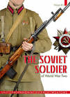 The Soviet Soldier: 1941-1945 by Phillippe Rio (Hardback, 2011)