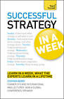 Strategy In A Week: Strategic Thinking Skills In Seven Simple Steps by Stephen Berry (Paperback, 2012)