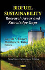 Biofuel Sustainability: Research Areas & Knowledge Gaps by Nova Science Publishers Inc (Hardback, 2012)