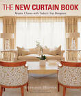 The New Curtain Book: Master Classes with Today's Top Designers by Stephanie Hoppen (Paperback, 2007)